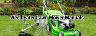 Weed Eater Lawn Mower Manuals, Care Guides, and Parts