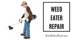 The Ultimate Guide to Weed Eater Repair You Need to Know