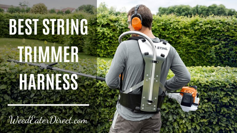 Best String Trimmer Harness