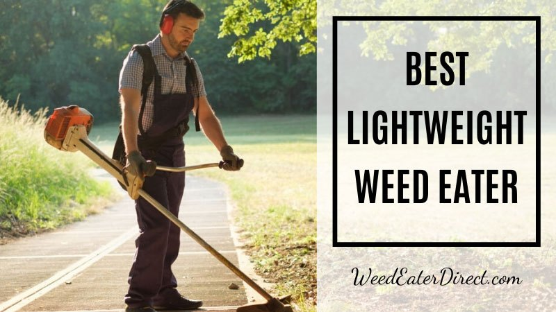best lightweight weed eater