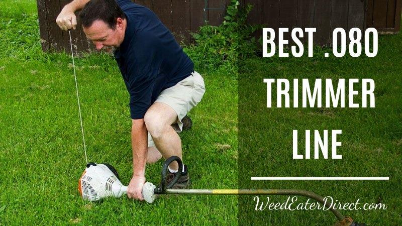 Best .080 Trimmer Line