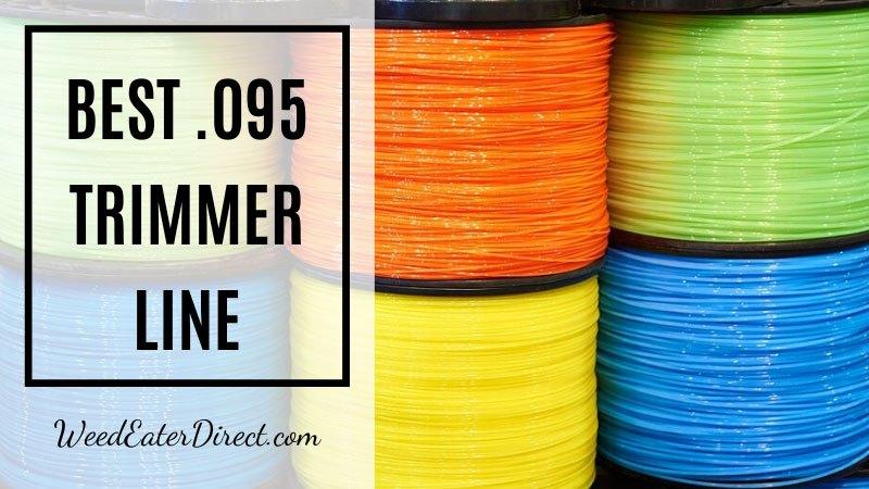 best .095 trimmer line